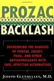 Prozac Backlash, Joseph Glenmullen, 0684860015