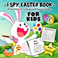 I Spy Easter Book for Kids Ages 2-5: A Fun Activity Happy Easter Things and Other Cute Stuff Coloring and Guessing Game for Kids, Toddler and Preschool