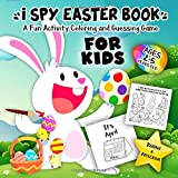 I Spy Easter Book for Kids Ages 2-5: A Fun Activity Happy Easter Things and Other Cute Stuff Coloring and Guessing Game for K