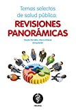 img - for Temas selectos de salud p blica: revisiones panor micas (Spanish Edition) book / textbook / text book