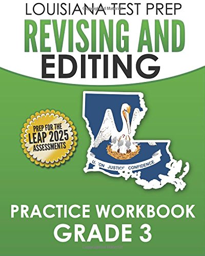 Read Online LOUISIANA TEST PREP Revising and Editing Practice Workbook Grade 3: Develops Language, Vocabulary, and Writing Skills pdf epub