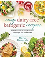 Easy Dairy-Free Ketogenic Recipes: Family Favorites Made Low-Carb and Healthy (Volume 1)