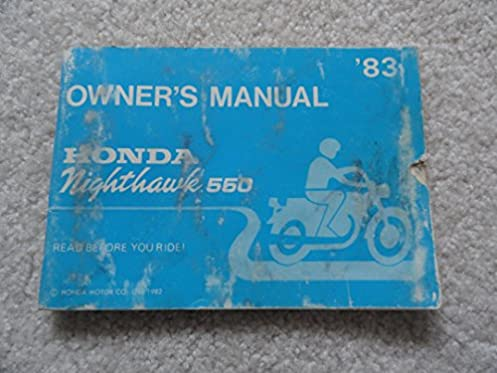 1983 honda nighthawk 550 owners manual honda amazon com books rh amazon com nighthawk user manual honda nighthawk owners manual