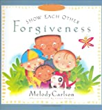 Forgive Others, Melody Carlson, 0805423850