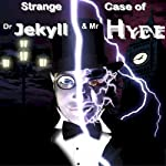 Strange Case of Dr Jekyll & Mr Hyde | Robert Louis Stevenson