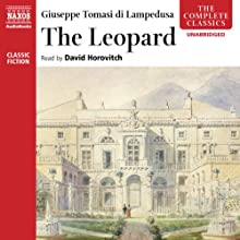 The Leopard Audiobook by Giuseppe Tomasi di Lampedusa Narrated by David Horovitch