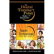 Teeth Tomorrow: The Dental Turning Point for Baby Boomers