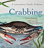 Crabbing: A Lowcountry Family Tradition (Young Palmetto Books)