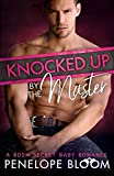 Knocked Up by the Master: A BDSM Secret Baby Romance