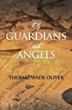 img - for Of Guardians and Angels book / textbook / text book