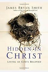 Hidden in Christ: Living as God's Beloved (Apprentice Resources) Paperback