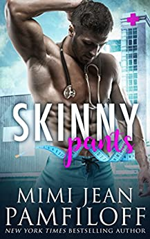SKINNY PANTS (The Happy Pants Cafe Series Book 3) by [Pamfiloff, Mimi Jean]