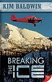 Breaking the Ice, Kim Baldwin, 1602820872