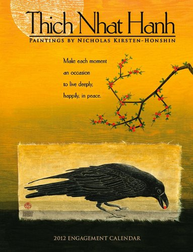 Thich Nhat Hanh 2012 Engagement Calendar by Amber Lotus