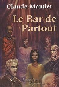 Le Bar de partout par Claude Mamier