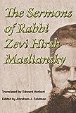 The Sermons of Rabbi Zevi Hirsh Masliansky, Zevi Hirsh Masliansky, 1590211987