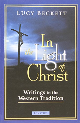 In the Light of Christ: Writings in the Western - Light Christ
