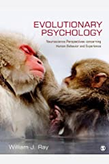 Evolutionary Psychology: Neuroscience Perspectives concerning Human Behavior and Experience Kindle Edition