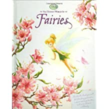 The Hidden World of Fairies (Disney Fairies)