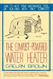 The Compost-Powered Water Heater: How to heat your
