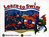 Learn to Swim, National Safety Council, 0763713880