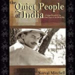 The Quiet People of India: A Unique Record of the Final Years of the British Raj | Norval Mitchell