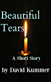 Beautiful Tears: A Free Short Fiction Story