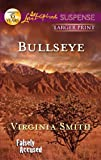 Front cover for the book Bullseye by Virginia Smith