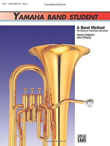 - Yamaha Band Student, Book 1: Baritone B.C. (Yamaha Band Method)