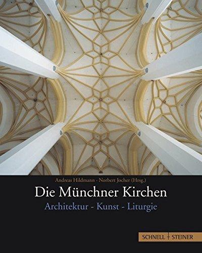 Die Münchner Kirchen