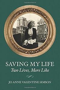 Saving My Life: Two Lives, More Like