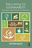 img - for Educating for Sustainability: Principles and Practices for Teachers book / textbook / text book