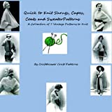 Quick to Knit Shrugs, Capes, Coats, and Sweater Patterns - A Collection of 7 Vintage Knitting Patterns for Women's Fashion