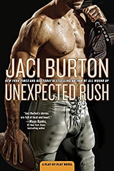 Unexpected Rush: A Play-by-Play Novel by [Burton, Jaci]