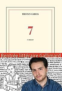 vignette de '7 romans (Tristan GARCIA)'