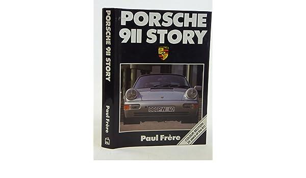 Porsche 911 Story: Amazon.es: Paul Frere, Ferry Porsche: Libros en idiomas extranjeros