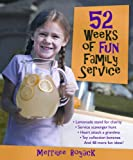 52 Weeks of Fun Family Service, Boyack, Merrilee, 1590388488