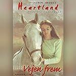 Vejen frem (Heartland: Paradis for Heste 3) | Lauren Brooke