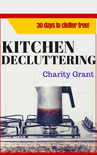 Kitchen Decluttering Days Clutter Free ebook product image