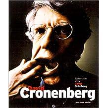 David Cronenberg: Entretiens avec Serge Grünberg