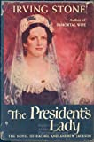 The President's Lady, Irving Stone, 0385043627