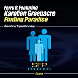 Finding Paradise by Ferry B. feat. Karolien Greenacre (2009-01-02?