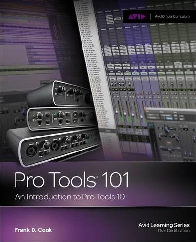 troduction to Pro Tools 10 (Avid Learning) ()