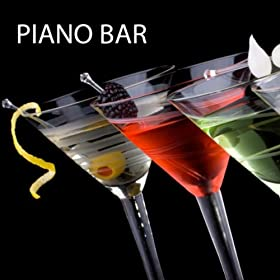 Piano Bar - Solo Piano, Dinner Party Music, Piano Background Music and