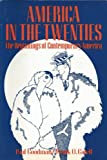 America in the Twenties, Paul Goodman and Frank Otto Gatell, 0030862507