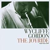 The Joyride by Wycliffe Gordon