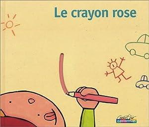 """Afficher """"Le crayon rose"""""""