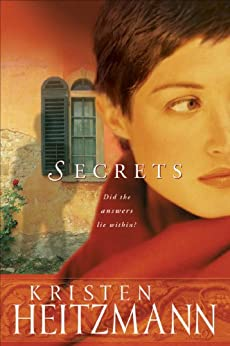 Secrets (The Michelli Family Series Book #1): A Novel by [Heitzmann, Kristen]