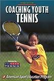 Coaching Youth Tennis, American Sport Education Program Staff, 0736037934