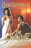 The Reluctant Bride, Leigh Greenwood, 0843952369
